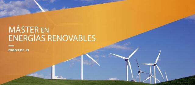 Master energías renovables: elige una profesión en demanda