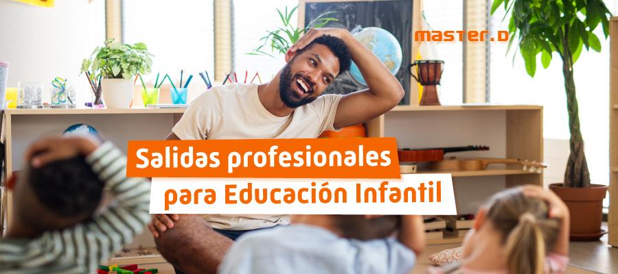 Salidas Profesionales Educación Infantil
