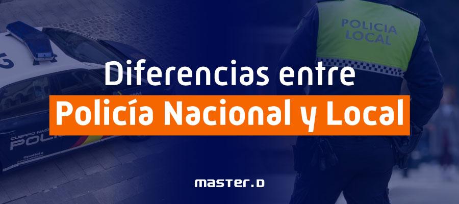 Policía Nacional o Policía Local