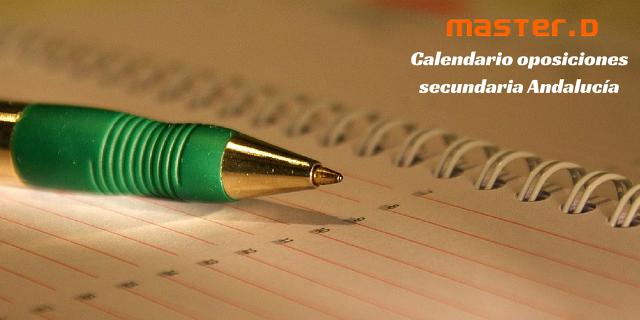 Oposiciones secundaria Andalucía: Calendario
