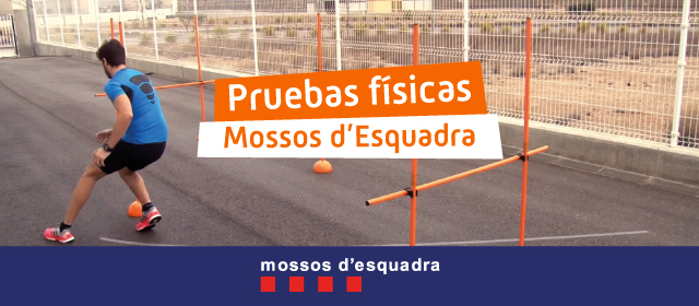 oposiciones mossos : pruebas físicas