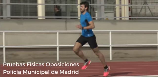 Policía Municipal Madrid: Pruebas Físicas