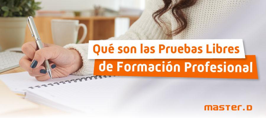Pruebas libres FP | Títulos Formación Profesional