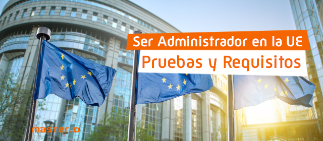 Requisitos oposiciones administrador Unión Europea