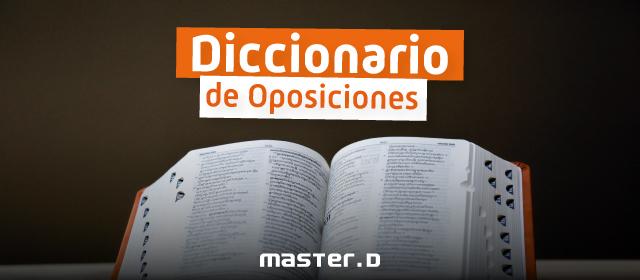 Diccionario para oposiciones