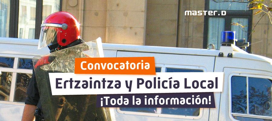 Convocatoria Ertzaintza y Policía Local País Vasco 2021