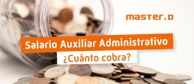Salario Administrativo y auxiliar administrativo del Estado