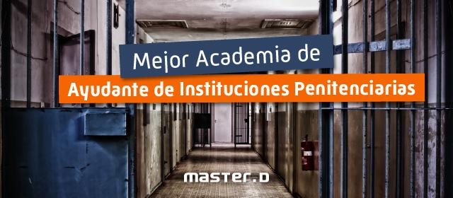 Mejor academia online ayudante instituciones penitenciarias