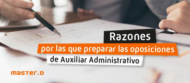 Razones estudiar oposiciones Auxiliar Administrativo