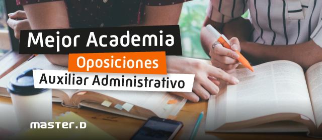 Mejor academia oposiciones auxiliar administrativo