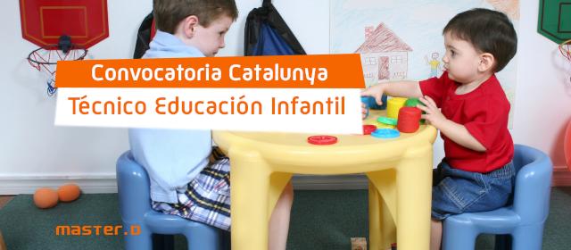 Convocatoria Oposiciones de Educador Infantil Catalunya