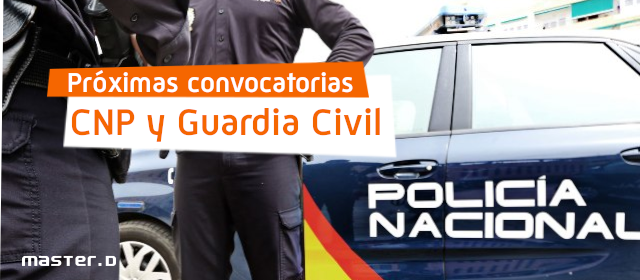 Convocatoria Guardia Civil y CNP