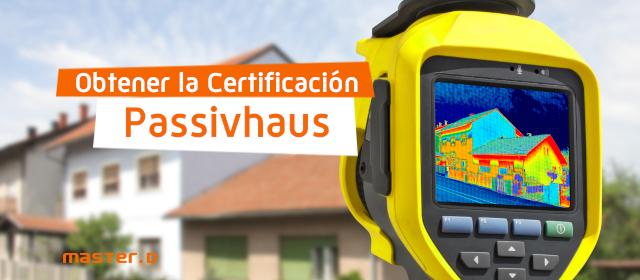 obtener certificacion passivhaus