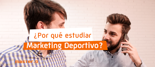 Dónde estudiar Marketing Deportivo