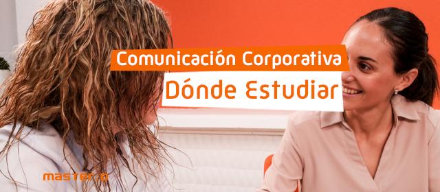 Estudiar Comunicación Corporativa