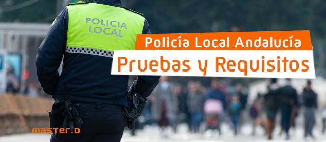 Requisitos policía local Andalucía