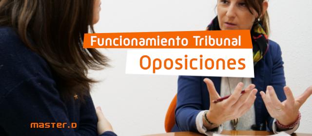 funcionamiento tribunal oposiciones