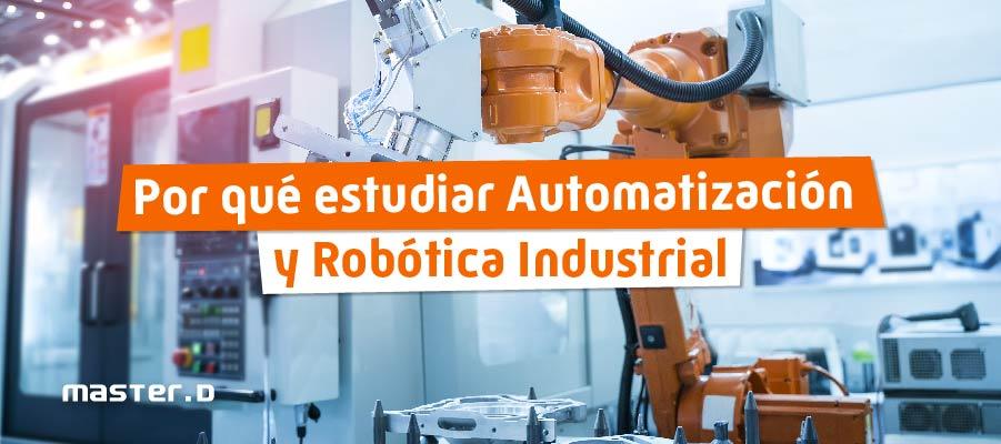 Grado Superior en Automatización y Robótica Industrial