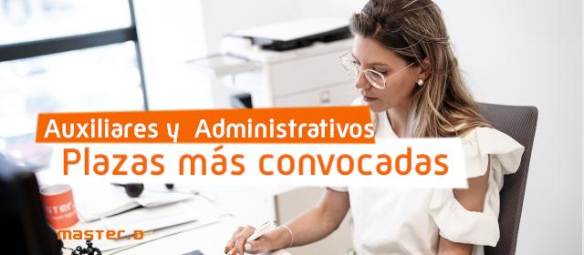 Oposiciones con mas plazas Auxiliares Administrativos