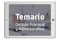 Temarios Gestión Procesal y Administrativa