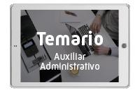 Temario Auxiliar Administrativo. Parte General