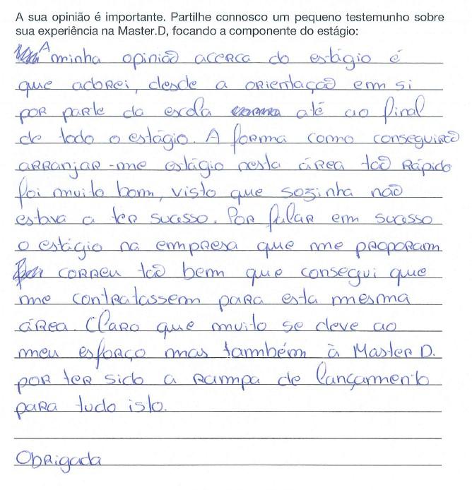Opinião acerca dos estágios Master D da Mara Soares