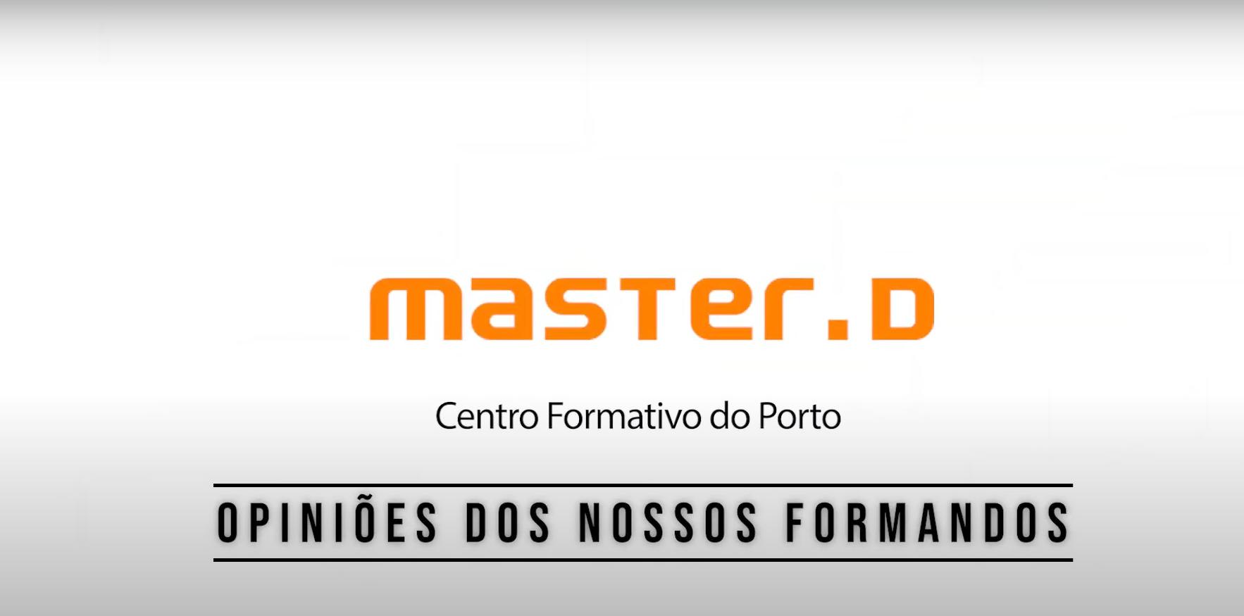 Opiniões dos formandos Master D Porto