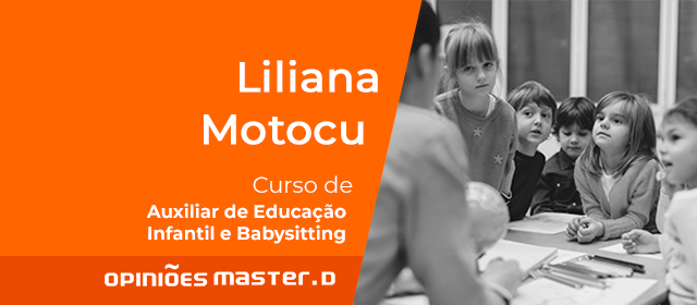 Liliana Motocu - Curso Auxiliar Educaçao Infantil