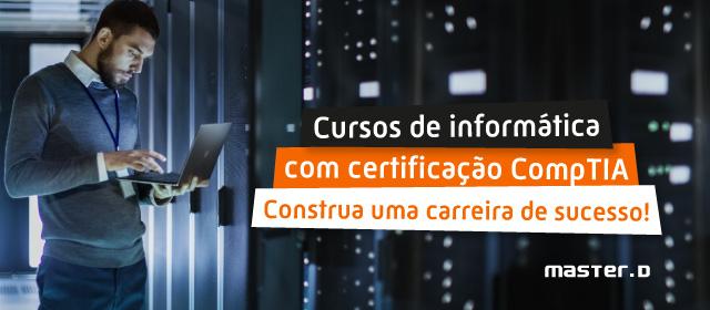 Novo Curso: Sistemas Informáticos e Redes com Certificação CompTIA