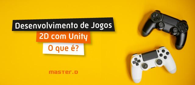 Curso de Desenvolvimento de Jogos 2D com Unity