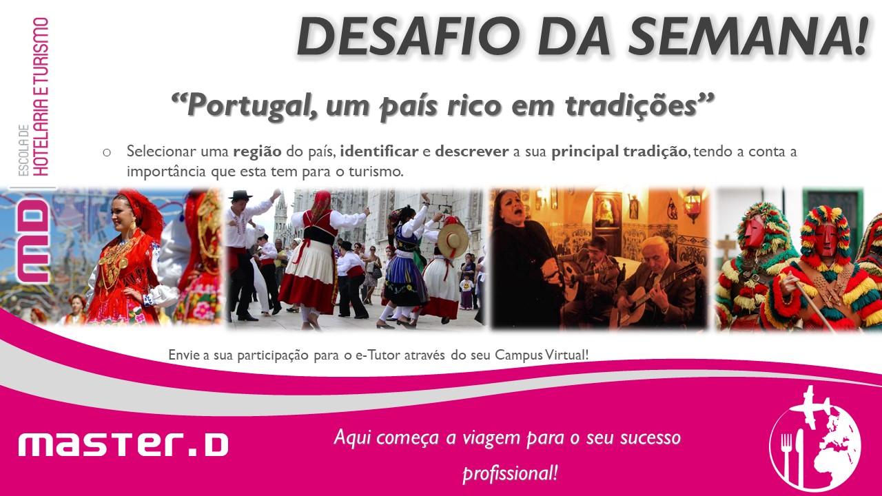 Master D – O desafio da semana dos formandos de Turismo: Tradições