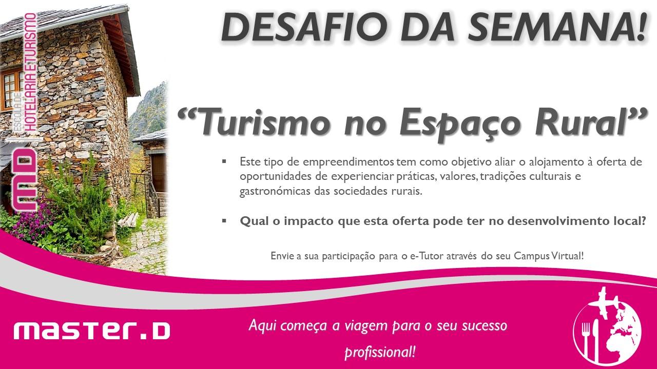 Master D – O desafio da semana dos formandos de Turismo: Turismo Rural
