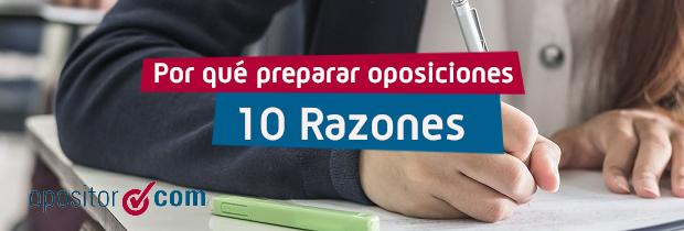 10 razones para preparar oposiciones
