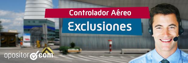 Exclusiones médicas Controlador Aéreo