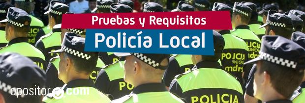 Policía Local, pruebas y requisitos