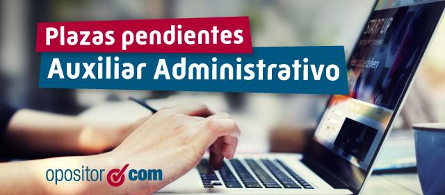 Plazas Pendientes Auxiliar Administrativo