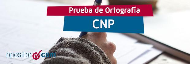Prueba Ortografía CNP