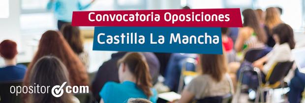 Oposiciones Castilla La Mancha