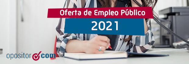 Publicada la nueva Oferta de Empleo Público 2021: más de 30.000 plazas