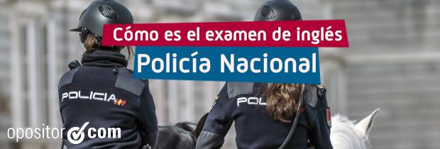Examen inglés Policía Nacional