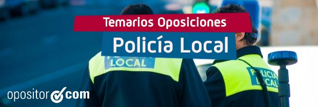 Temario de Policía Local ¿Cómo es?