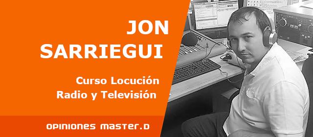Curso locución radio y televisión: Opinión Jon