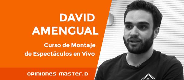 Estudiar Regiduría en MasterD: opinión de David