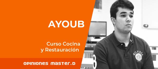 Ayoub estudia Cocina y Restauración en MasterD Bilbao<