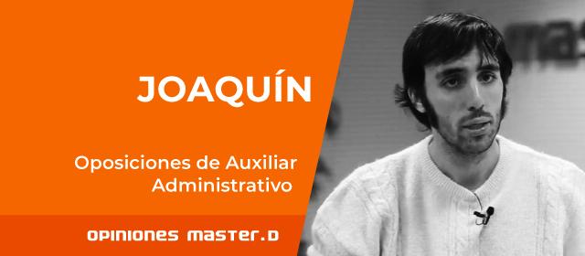 Joaquin aprueba las oposiciones de Auxiliar Administrativo.